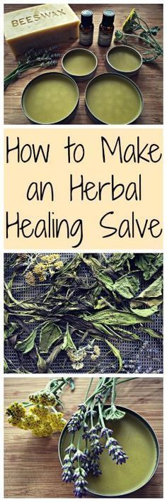 How to Make an Herbal Salve~ An easy to make herbal remedy for all your minor injuries and pains.