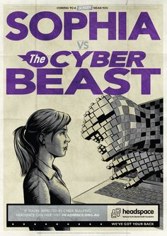 Sophia v The Cyber Beast Mental Health Foundation, Headspace, Young People, Bullying, Cyber, You Got This, Beast, Youth, Australia
