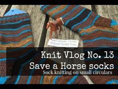 Knit Vlog: Knit Vlog No. 13 | Save a Horse socks