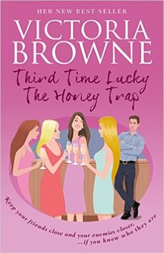 Amazon.com: Third Time Lucky The Honey Trap eBook: Victoria Browne: Kindle Store