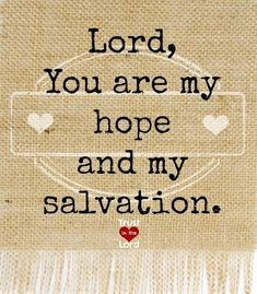 You are my salvation❤