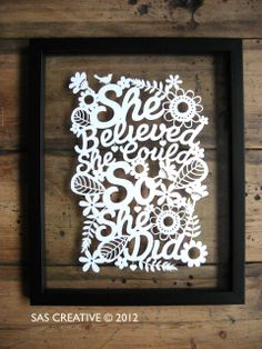 Samantha's Papercuts: She believed she could
