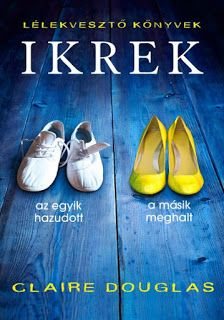 """Cover of """"Claire douglas ikrek"""" Chanel Ballet Flats, Salvatore Ferragamo, Book Worms, Claire, Books, Cover, Products, Libros, Chanel Ballerina Flats"""