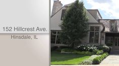 Dawn McKenna, @coldwellbanker, and HiRez Productions present 152 Hillcrest in Hinsdale, IL.