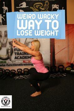 Weird Wacky Way To Lose Weight. Find more relevant stuff: victoriajohnson.wordpress.com  #FitnessVictoria