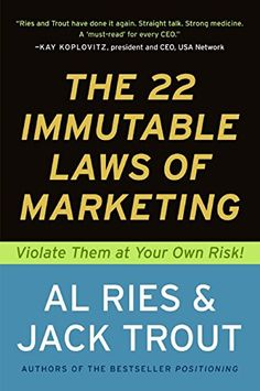 The 22 Immutable Laws of Marketing:  Violate Them at Your Own Risk! by Al Ries http://www.amazon.com/dp/0887306667/ref=cm_sw_r_pi_dp_rJ26wb0VYE7GD