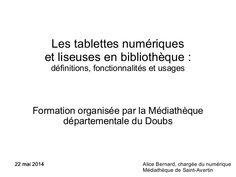 Les tablettes numériques et liseuses en bibliothèque by Alice Bernard via slideshare