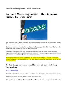 Network Marketing Success-how to ensure success by CesarMTapia via Slideshare