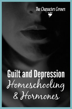 Guilt and depression are a common thing when you are struggling with hormone issues -- but there are things to help!