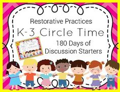 Restorative Circle Time Discussion Starters Jr. 180 Days (