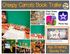 ilive2learn ilove2grow: App Smashing Spooky Fun with a green screen and the book Creepy Carrots