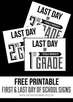Free Printable First & Last Day of School Signs thecraftedsparrow.com