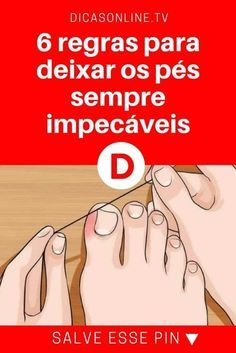 Pés cuidados | 6 regras para deixar os pés sempre impecáveis | Não tenha medo de usar sandálias abertas! Diy Beauty, Beauty Women, Beauty Hacks, Pretty Hurts, Manicure Y Pedicure, Elegant Nails, Keto Diet For Beginners, Tips Belleza, Belleza Natural