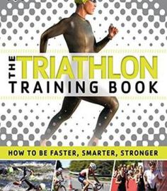 The Triathlon Training Book PDF
