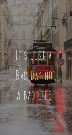 A bad day doesn't mean its a bad life. You can make it through it. It's just a bad day. From Quotes Wallpapers and Backgrounds app by Demiao Lin Amazing Quotes, Cute Quotes, Words Quotes, Wise Words, Sayings, Qoutes, Music Quotes, Positive Quotes, Motivational Quotes