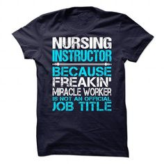Awesome Tee For Nursing Instructor - #tshirt jeans #baja hoodie. GUARANTEE => https://www.sunfrog.com/LifeStyle/Awesome-Tee-For-Nursing-Instructor.html?68278