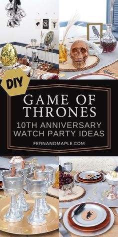 Binge watch Game of Thrones for it's 10th Anniversary with these ideas for a DIY Game of Thrones Watch Party! With fun DIY decor, food and drink ideas, and more, you and your guests will be transported to Westoros. Get all of the details now at fernandmaple.com!