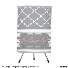 Live Laugh Love pink and gray Lamp