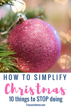 What great ideas on How to Simplify Christmas by cutting back on the things that keep you busy and frazzled. Save money on Christmas with these tricks. Simple Christmas Ideas, Minimalism, Simplify Holidays, Free Printable.