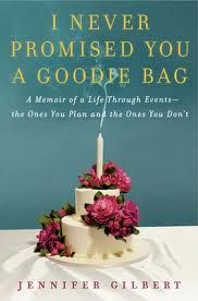 BooKiNG with MaNiC™: I NEVER PROMISED YOU A GOODIE BAG By Jennifer Gilbert Book Review & Book #Giveaway #goodiebag #summerread #mustread #memoir