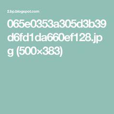 065e0353a305d3b39d6fd1da660ef128.jpg (500×383)
