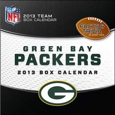 Green Bay Packers Desk Calendar: When you're a die-hard Packers fan, there is no off-season! Now you can follow and celebrate the Green Bay Packers and the NFL year round. Daily tear-off pages provide a continual dose of team trivia questions and facts for the fan that just can't get enough.  $14.99  http://calendars.com/Green-Bay-Packers/Green-Bay-Packers-2013-Desk-Calendar/prod201300001558/?categoryId=cat00492=cat00492#