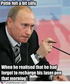 I've been on a Vladimir Putin kick recently, for reasons that elude even me. Probably because I can't resist someone so ridiculously obsessed with his manly image, and I love a good super villain joke.