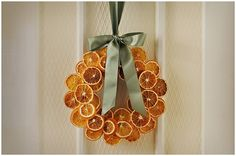 dried citrus wreath: dry oranges at 200 degrees for about 6 hours