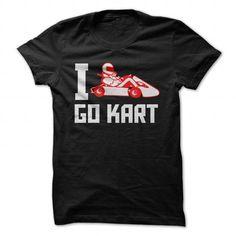 Cool GO KART SHIRT T shirts #tee #tshirt #named tshirt #hobbie tshirts #karting