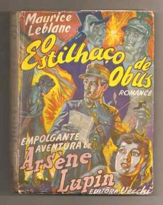 livro o estilhaço de obus / maurice leblanc (arsène lupin)