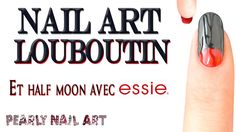 ✰ TUTO NAIL ART LOUBOUTIN - HALF MOON ✰ FACILE