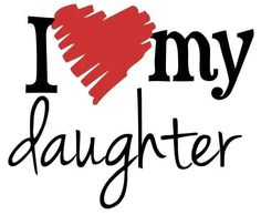 I love my daughters <3