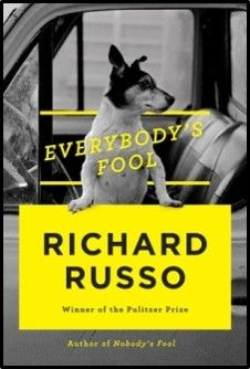 Everybody's Fool: Richard Russo