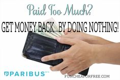 Paid Too Much? Get Money Back...by Doing NOTHING! No joke. From FunCheapOrFree.com