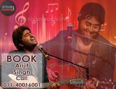 Book Arijit Singh From Artistebooking.com. ‪#ArijitSingh‪ #‎artistebooking‬ ‪#‎Singer‬. For More Details Visite : artistebooking.com Or Call : 011-40016001