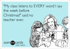 Teacher Humor -  Anyone else feel this way right about now?  #Teacher Humor