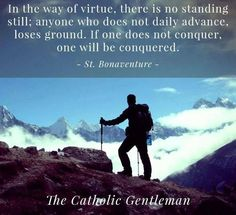 catholic quotes for gentleman - Google Search                                                                                                                                                     More