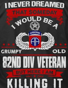Military Humor, Military Veterans, Military Life, Military Art, Airborne Army, 82nd Airborne Division, Army Infantry, What Is A Veteran, Army Medic