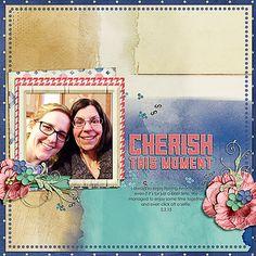 Cherish this Moment; Everyday Love by Amanda Fraijo-Tobin, Template by Jenn Lindsey; Font: Century Gothic; February, 2015