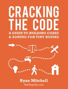 Cracking The Code - A guide to building codes and zoning for Tiny Houses_Page_001