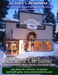 Join us for the Lake Almanor Holiday Shopping Tour, Nov. 8,9 &10 th. We will be sampling our delicious provisions along with wine and cheese. 325 Main St., Chester, Ca 96020 (530)258-4205 www.sierrawisteria.com