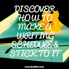 https://quitwork.club/motivation/writing-schedule-stick-to-it/  There's an old saying that you can't schedule creativity. That old saying has done more damage to the aspiring writer than any other you can name. It's true that writing is both art and craft and even the driest forms of writing can use a spark of creativity to make them more lively and engag...  #Inspiration, #Mindset, #Motivation
