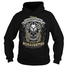 MCNAUGHTON MCNAUGHTONBIRTHDAY MCNAUGHTONYEAR MCNAUGHTONHOODIE MCNAUGHTONNAME MCNAUGHTONHOODIES  TSHIRT FOR YOU