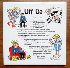 UFF DA silly Norwegian saying illustrated Wall Hung tile Tradition Humor Cats Eggs Uff Da! by vakvar on Etsy Norwegian Food, Norwegian Recipes, Cat Egg, Norway Language, Norway Viking, Scandinavian Christmas, Norwegian Christmas, Runny Nose, Look In The Mirror