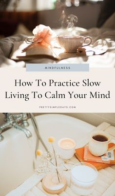What is the Slow Living Movement and How Will it Help You Feel Calm? Healthy Habits, Healthy Life, Stay Healthy, Digital Detox, Mindful Eating, Slow Food, Self Care Routine, Slow Living, Mindfulness Meditation