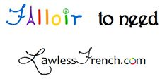 """Falloir The irregular French verb falloir means """"to need,"""" """"to be necessary,"""" or """"to be lacking."""" Since falloir is an impersonal verb, it has only one conjugation in each tense and mood: the third person singular il faut.  http://www.lawlessfrench.com/grammar/falloir-lesson/"""