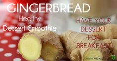If you love gingerbread, you will adore this healthy gingerbread smoothie dessert version of this classic. Let your taste buds sparkle!
