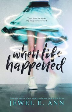 ❤❤ New Release ❤❤  When Life Happened by Jewel E. Ann  An emotional and sexy STANDALONE  The truth doesn't always set you free, and l...