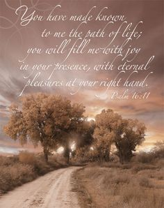 Psalm 16:11 Thank you Jehovah God <3
