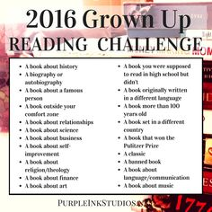 A reading challenge I can get into: 2016 Grown Up Reading Challenge!  Now these are my types of books.